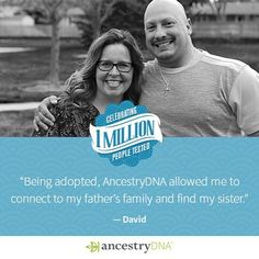 Could you have siblings you've never met? AncestryDNA has proven successful for so many in search of their birth families, including Dave, who connected with his biological family and discovered a sister!  #AncestryDNA #DNA #genetics #geneticgenealogy #ge