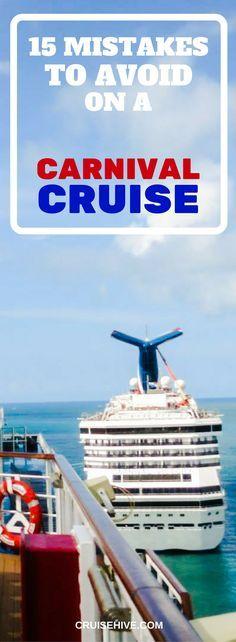 15 Mistakes to Avoid on a #carnivalcruise. #cruise #cruisetips #carnivalcruiseline
