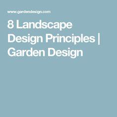 8 Landscape Design Principles   Garden Design  ~ Great pin! For Oahu architectural design visit http://ownerbuiltdesign.com