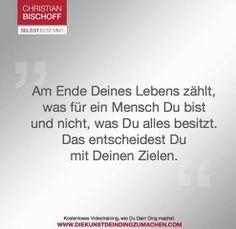 Am Ende Deines Lebens zählt...  #ChristianBischoff #Motivation #Persönlichkeitsentwicklungsseminar