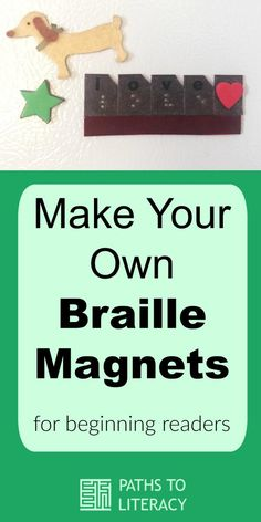 Make your own braille magnets for beginning readers! Student Teaching, Teaching Resources, Visually Impaired Activities, Braille Reader, Toddler Arts And Crafts, Learning Tools, Learn English, Special Education, Literacy