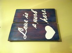 """My DIY Pallet sign. """"Love is a verb here."""" Hand painted Incubus lyrics."""