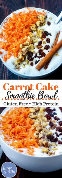 A creamy vanilla cinnamon smoothie bowl topped with all the carrot cake flavor of crunchy bites of carrots and walnuts plus sweet chewy raisins.  High Protein, Gluten-Free, Vegetarian, Vegan Option via @hungryhobby