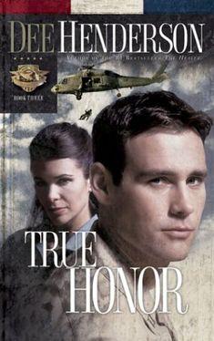 True Honor by Dee Henderson.