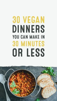 30 Vegan Dinners You Can Make in 30 Minutes or Less. The perfect vegan week night meal 30 Vegan Dinners You Can Make in 30 Minutes or Less. The perfect vegan week night meal Vegan Dinner Recipes, Whole Food Recipes, Vegetarian Recipes, Healthy Recipes, Simple Recipes, Dip Recipes, Quick Vegan Meals, Meatless Dinner Ideas, Quick Meals For Dinner