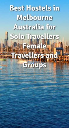 Best Hostels in Melbourne, Australia for Solo Travellers, Female Travellers, and Groups: Located at the head of Port Phillip Bay, Melbourne…