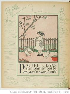 P - Alphabet en images... / Marie-Madeleine Franc-Nohain - Paulette dans son panier porte du pain aux poules
