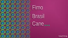 FIMO Brasil-Cane: Polymer Brazil Colors - Tutorial [HD/deutsch]