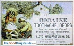 Vintage Cocaine Toothache Drops Advertisement (1885) My how things have changed!