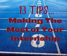 Getting ready to start an internship? Here are some tips to make this a valuable learning experience. Ready To Start, Summer Jobs, Special Olympics, First Job, Get Shot, Get Real, Blog Writing, Therapy Activities, Career