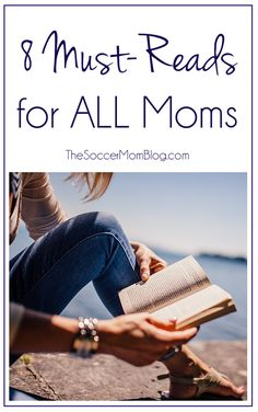 Whether you read for pleasure, inspiration, or advice, there's something on this list for every mom! These are my 8 Must Read Books for Moms.