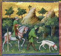 The hunt: the master riding, the valet (servant/apprentice huntsman) on foot, holding the bloodhound. Gaston Phebus, Le livre de chasse, early 15th C. BNF MS Français 616, fol. 56v. Bibliotheque nationale, Paris.