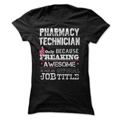 Awesome Pharmacy Technician Shirt - #gift wrapping #grandparent gift. CHECKOUT => https://www.sunfrog.com/Jobs/Awesome-Pharmacy-Technician-Shirt-rxr7.html?68278