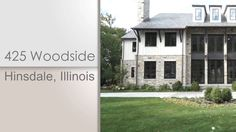 Dawn Mckenna, @coldwellbanker, and HiRez Productions present 425 Woodside in Hinsdale, IL.