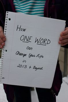 Change Your Life in 2013 With One Word