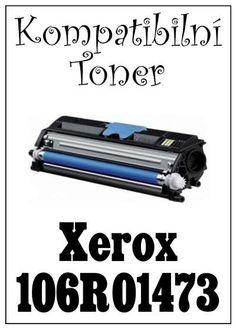 Kompatibilní toner - Xerox 106R01473 za bezva cenu 1518 Kč