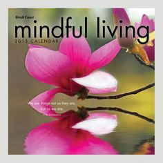 One of my favorite discoveries at WorldMarket.com: Mindful Living 16-Month Wall Calendar