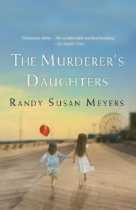 Descargar o leer en línea The Murderer's Daughters Libro Gratis PDF/ePub - Randy Susan Meyers, Lulu and Merry's childhood was never ideal, but on the day before Lulu's tenth birthday their father propels them into. Books And Tea, I Love Books, Good Books, Books To Read, My Books, Love Reading, Reading Lists, Book Lists, Reading Books