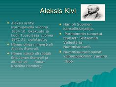 Aleksis kivi by Mikko Siitonen via slideshare Finnish Language, Teacher, Books, Historia, Professor, Libros, Book, Book Illustrations