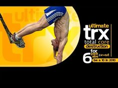"""Ultimate TRX Total CORE Destruction For 6-Pack Abs and V-Cut """"Be a 10 in..."""
