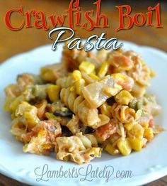 Crawfish Boil Pasta - great way to use up leftovers from a crawfish boil! http://www.lambertslately.com/2014/04/recipe-crawfish-boil-pasta.html