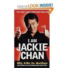 I Am Jackie Chan - excellent autobiography of a martial arts legend.