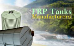 Most of the industries run by FRP Tanks manufacturers are primarily based industries. They manufacture high quality tanks and they are very reliable. Many industries like steel industry, chemical industry, medical business, engineering plant, metals industries, textile business, power station, rubbers industries, polytex business, jewelry business and many more industries are victimized by the FRP Tanks manufacturers.
