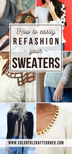 27+ Sweater upcycling ideas. Learn how to refashion a sweater in multiple simple ways. You can quickly turn one of your old garments into something stunning and unique. #sweater #refashion #upcycle #clothesrefashioning Diy Clothes Refashion, Sweater Refashion, Diy Clothing Upcycle, Diy Fashion Projects, Refashioning, Upcycling Ideas, Old Sweater, Helpful Tips, Clothing Ideas