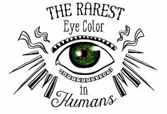 Green is the most rare eye color worldwide. Only 2% of the world's population has green eyes,