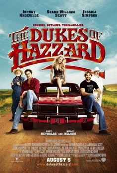 Dukes of Hazzard with Jessica Simpson.  Hubby & I watched this while down in FL for our 25th wedding anniversary.  We kind of thought it was dumb.  I'm sure he didn't mind looking at Jessica though! Ha.