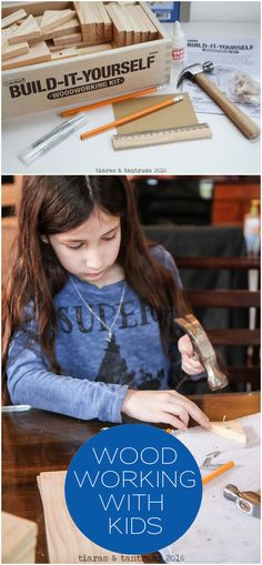 Woodworking projects for kids of all ages! Teaching woodworking skills | http://www.tiarastantrums.com/blog/woodworking-projects-for-kids                                                                                                                                                                                 More