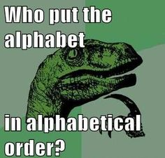 Philosoraptor – The alphabet