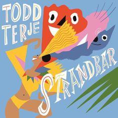 "Todd Terje ""Strandbar"""