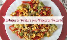 Delizioso piatto di verdure colorate: cremosi broccoli e peperoni arricchiti con dei saporitissimi anacardi tostati nella curcuma e nel pepe di cayenna....yum!