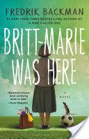Britt-Marie Was Here - Fredrik Bäckman I Love Books, New Books, Good Books, Books To Read, Library Books, Book Club Books, Book Lists, The Book, Book Nerd