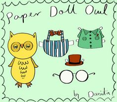 Danita Art: Paper doll Owl free printable and some more stuff...