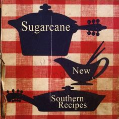 Sugarcane - New Southern Recipes