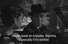 Audrey Hepburn and Humphrey Bogart in 'Sabrina', 1954 Classic Movie Quotes, Classic Movies, Old Movie Quotes, Quotes From Movies, Famous Movie Quotes, Sabrina 1954, Citations Film, The Blues Brothers, Movie Lines