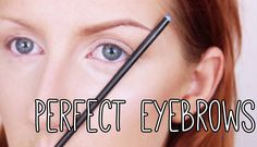 How to Get Perfect Eyebrows - Makeup Tutorial (+playlist)