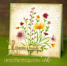 Beautiful Garden Bouquet Card by Jen McGuire- love how she used 1 stamp and markers to create a gorgeous wildflower garden!