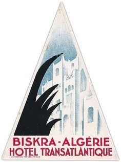 Hôtel Transatlantique de BISKRA - Luggage Label.