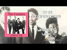Yakety Yak - The Coasters
