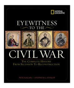 Another great find on #zulily! Eyewitness to the Civil War Hardcover #zulilyfinds