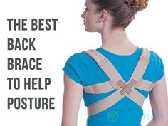 The Importance Of Posture Braces | Good Posture Benefits