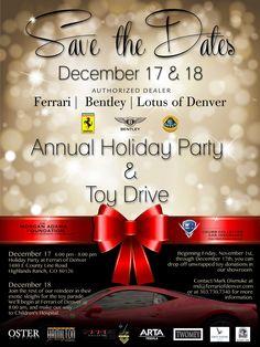 Ferrari-Bentley-Lotus of Denver Toy Drive December 17 & 18 Christmas Flyer, December 17, Winter Holidays, Holiday Parties, Denver, Lotus, Ferrari, Foundation, Toy