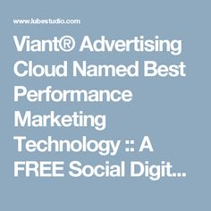 Viant® Advertising Cloud Named Best Performance Marketing Technology :: A FREE Social Digital Signage Software - Everyone Broadcasts Now