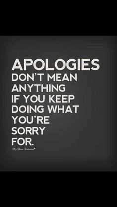 """"""" You think that as humans we deserve true change with an apology.but Jesus should still let you into heaven with no real change in your life? Think about it.think about it. Best Inspirational Quotes, Inspiring Quotes About Life, Great Quotes, Quotes To Live By, Motivational Quotes, Fake Love Quotes, Quotable Quotes, True Quotes, Funny Quotes"""