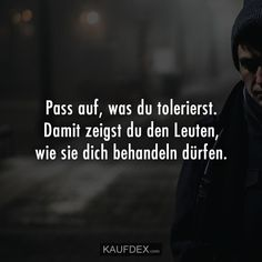 Watch what you tolerate. That's how you show people how to treat you … – Leben – Zitate – Beziehungs Learning To Love Yourself, Be True To Yourself, Trust Yourself, Faith Quotes, Life Quotes, Relationship Quotes, Attraction Quotes, Really Love You, Learn To Love
