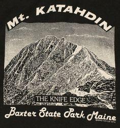 Vintage Maine Mt Katahdin Mountain Climbing The Knife Edge Appalachian Trail T-Shirt Tee Shirt