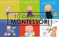 Aprendiendo con Montessori: 10 cuentos Montessori de Linne Bie